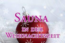 Sauna in der Weihnachtszeit. Tipps und Duftempfehlungen.